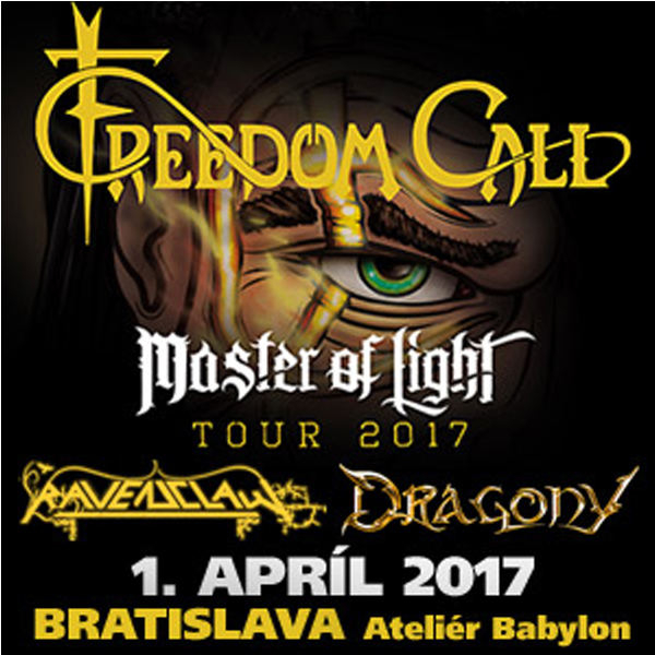 Freedom Call - Master of Light Tour 2017
