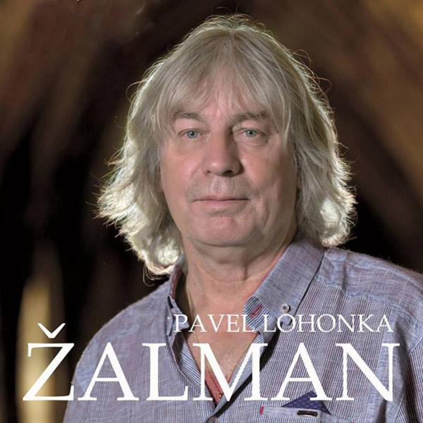 ŽALMAN - PAVEL LOHONKA: 70 JAR