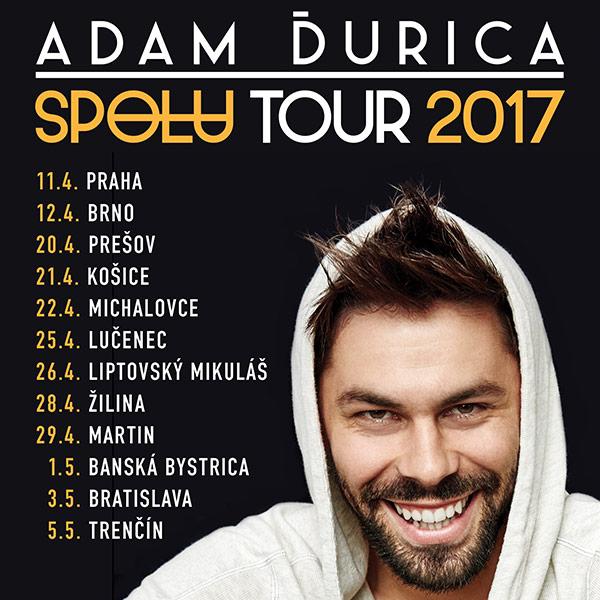 ADAM ĎURICA SPOLU TOUR 2017