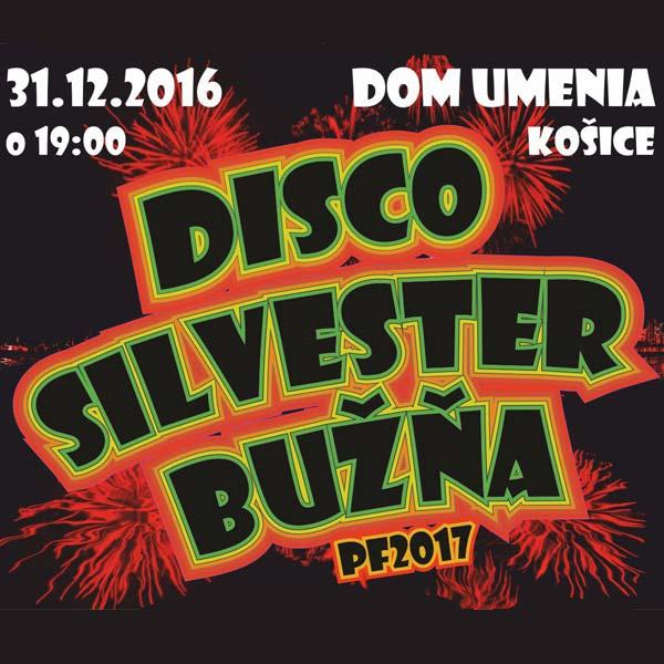 DISCO SILVESTER BUŽŇA 2016