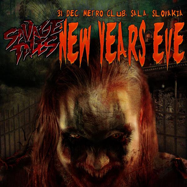Savage Tales - NEW YEARS EVE