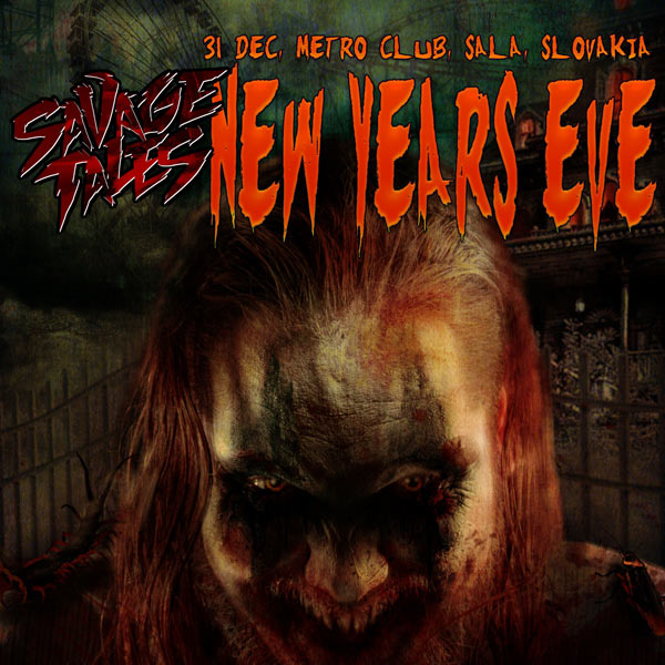 Savage Tales - NEW YEARS EVE