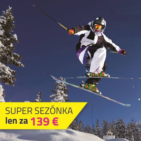 SUPER SEZÓNKA len za 139 €