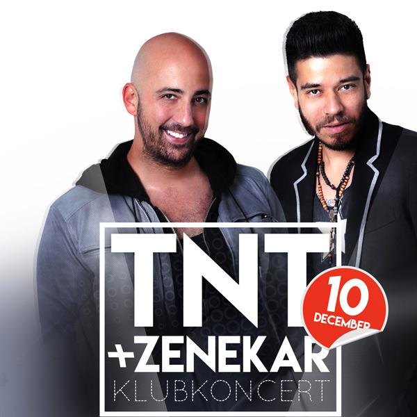 TNT + ZENEKAR
