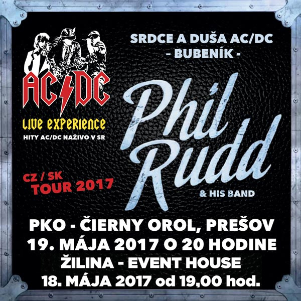Phil Rudd & His Band (European Tour):bubeník AC/DC