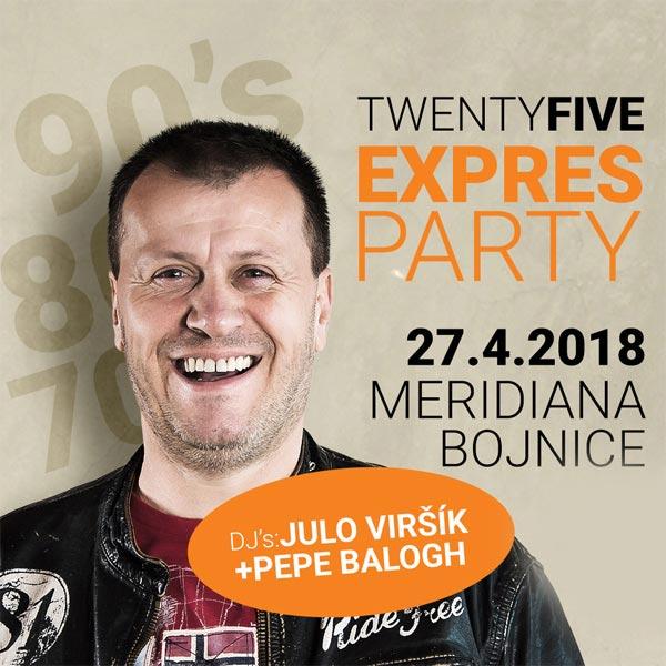 TWENTYFIVE EXPRES PARTY