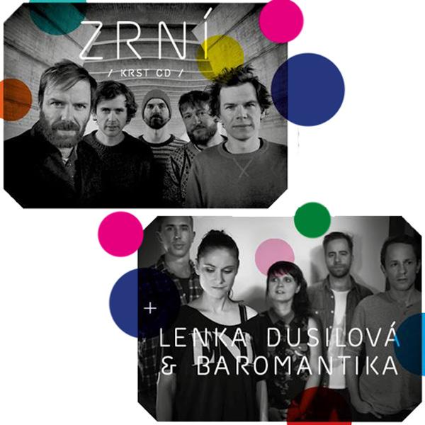 ZRNÍ (krst CD), LENKA DUSILOVÁ & BAROMANTIKA