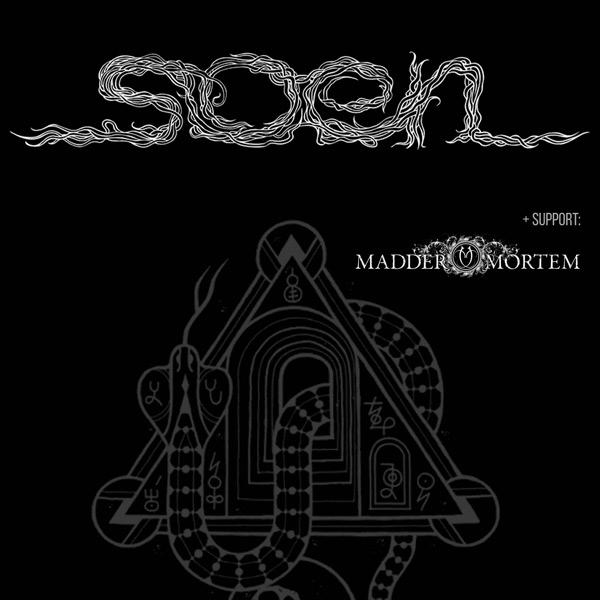 Soen (SWE), Madder Mortem (NOR)