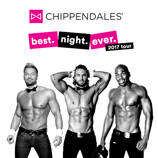 CHIPPENDALES best.night.ever 2017 tour