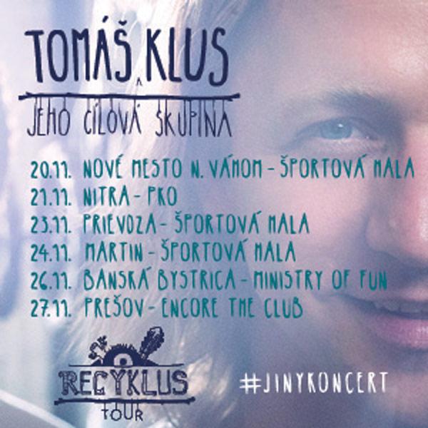 TOMÁŠ KLUS - RECYKLUS TOUR 2017