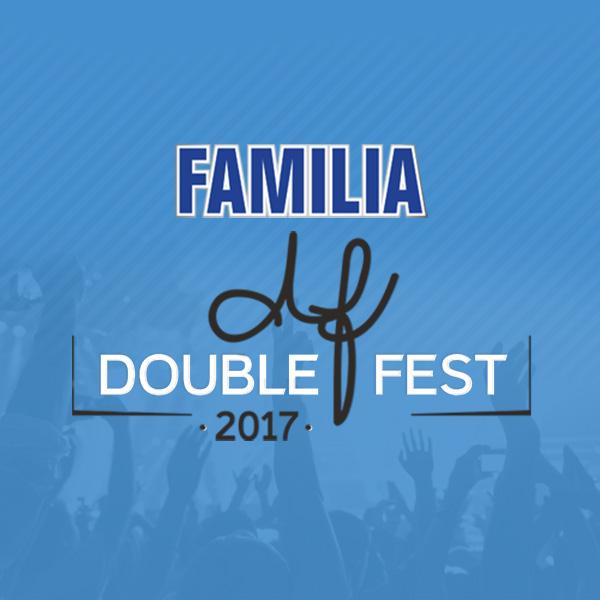 FAMILIA DOUBLE FEST 2017