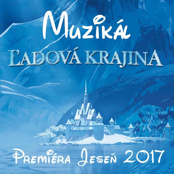 muzikál ĽADOVÁ KRAJINA