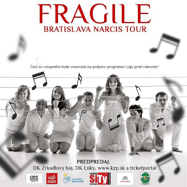 FRAGILE - Bratislava Narcis Tour