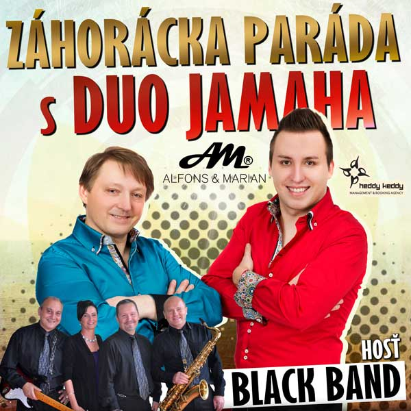 Záhorácka Paráda s Duo Jamaha a hosťom Black Band