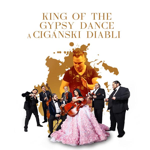 KING OF THE GYPSY DANCE a CIGÁNSKI DIABLI
