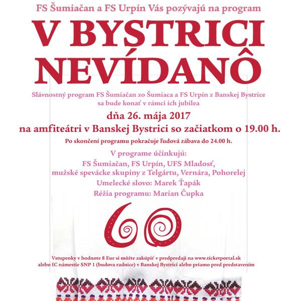 V Bystrici nevídanô