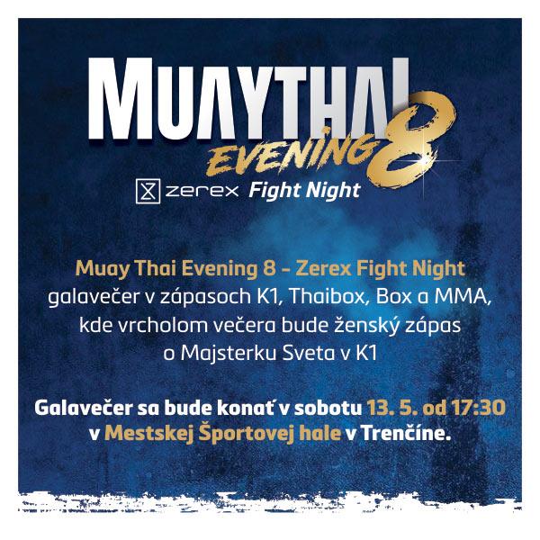 Muay Thai Evening 8 - Zerex Fight Night