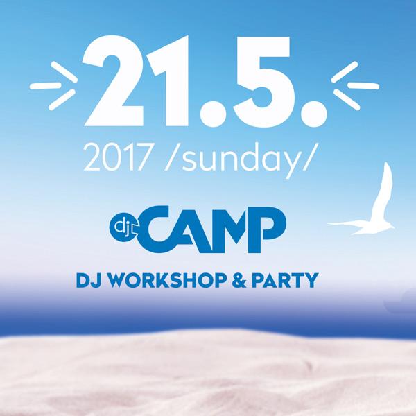 DJ CAMP Beach Club Košice / DJ Workshop & Party