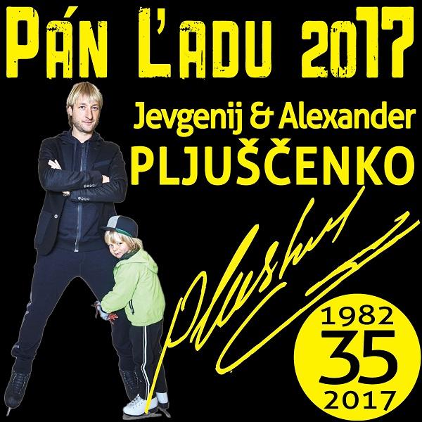 JEVGENIJ PLJUŠČENKO - PÁN ĽADU 2017