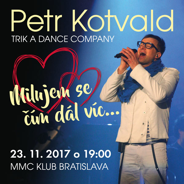 PETR KOTVALD & Trik, Dance Company