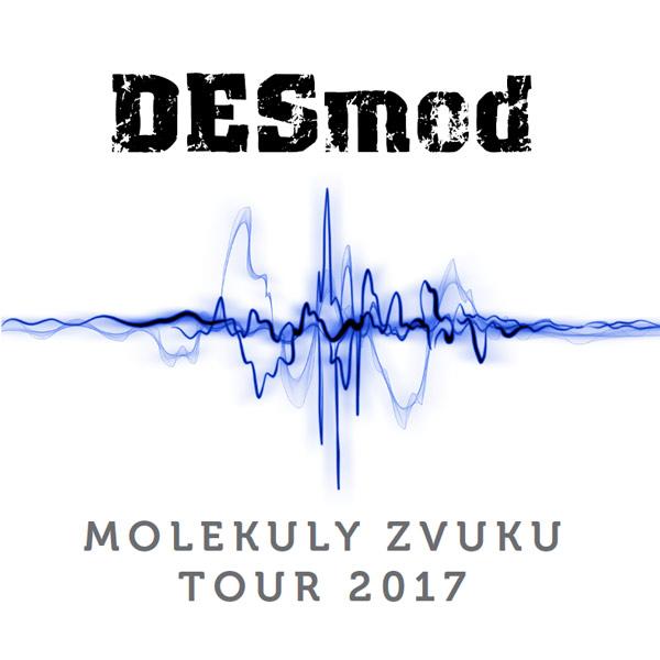 DESMOD - MOLEKULY ZVUKU TOUR 2017