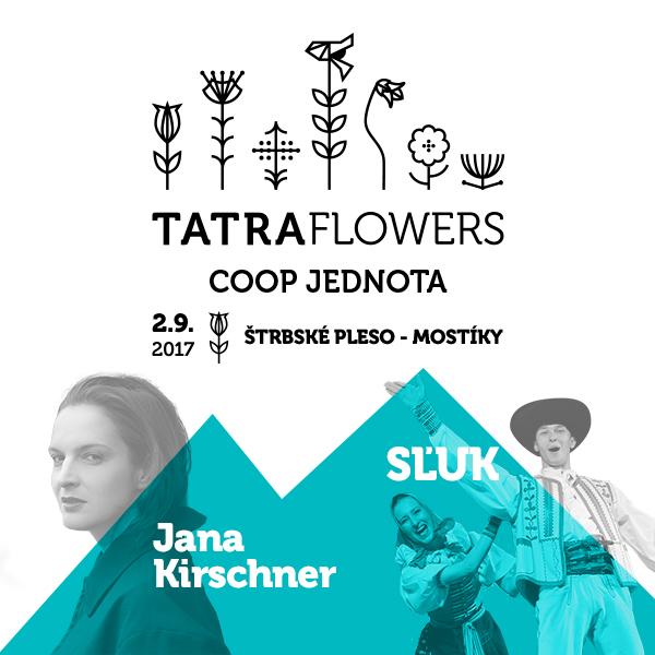 SĽUK a JANA KIRSCHNER na festivale Tatra Flowers