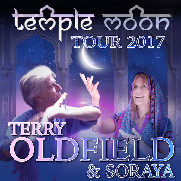 Terry Oldfield & Soraya - Temple Moon Tour 2017