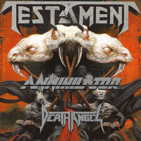 TESTAMENT(USA), ANNIHILATOR(CA), DEATH ANGEL(USA)