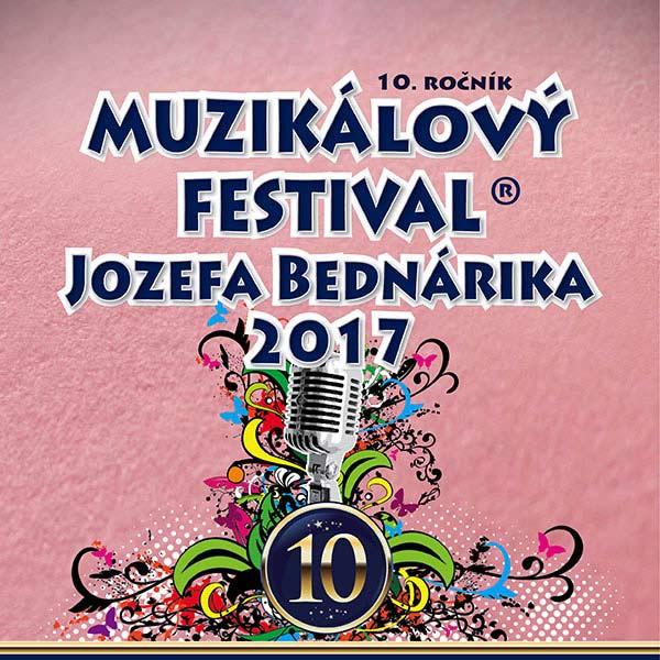 Muzikálový festival J. Bednárika 2017 - 10. ročník