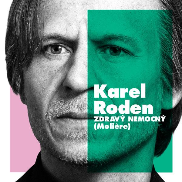 Studio Dva - Zdravý, Nemocný - Karel Roden