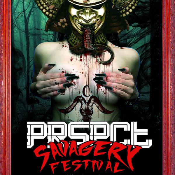 PRSPCT SAVAGERY FESTIVAL