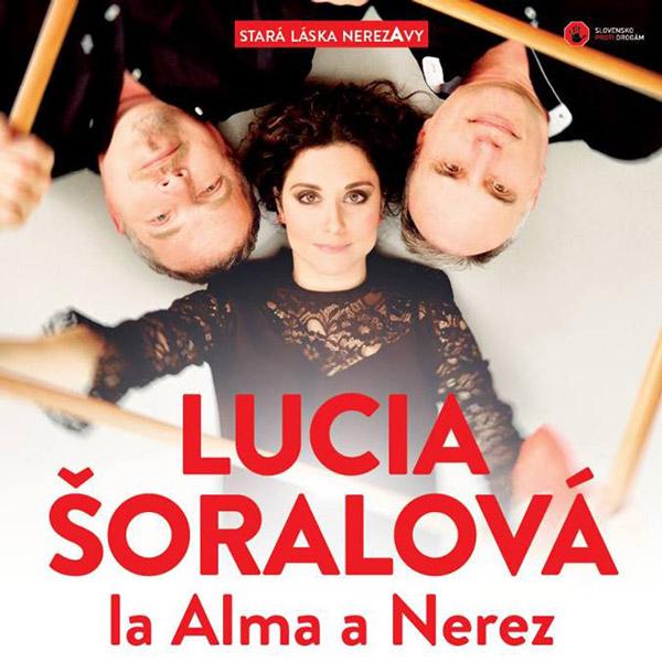 Lucia Šoralová a La Alma – Stará láska Nerez a Vy
