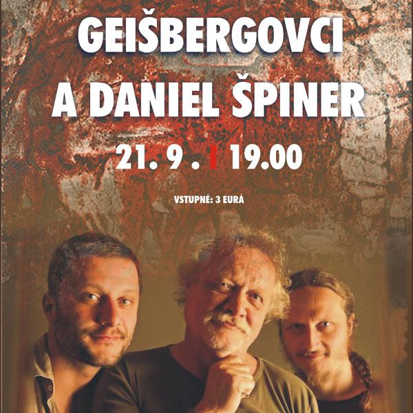 GEIŠBERGOVCI A DANIEL ŠPINER