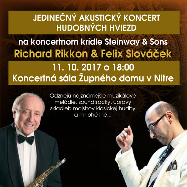 Koncert hviezd Richard Rikkon & Felix Slováček