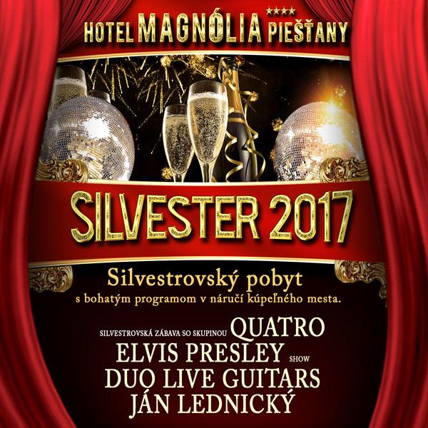 Silvestrovský pobyt v hoteli Magnólia Piešťany