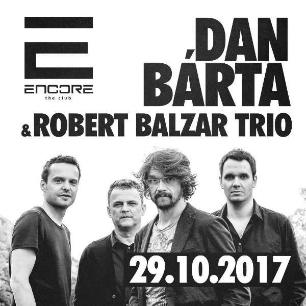 Dan Bárta & Robert Balzar Trio