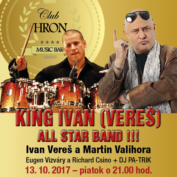 KING IVAN VEREŠ - ALL STAR BAND!