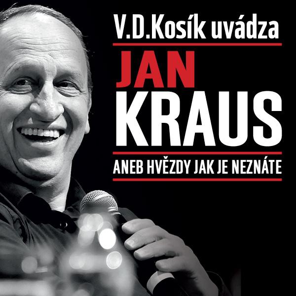 Jan Kraus aneb hvězdy, jak je neznáte