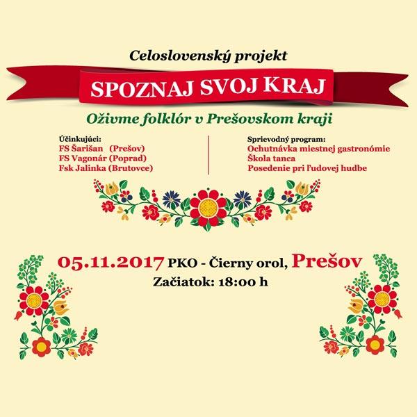 Spoznaj svoj kraj - Oživme folklór v Prešov. kraji