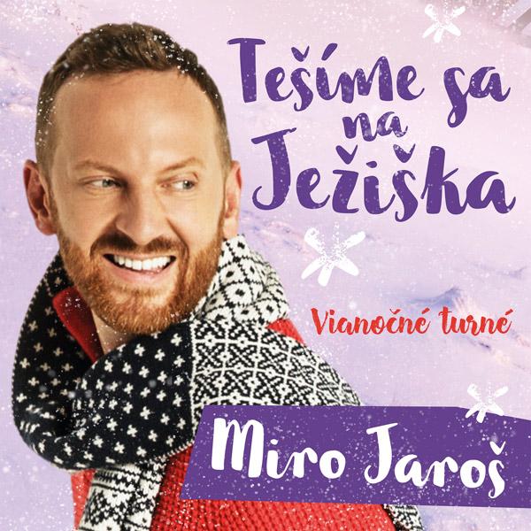 Vianočné turné Mira Jaroša - Tešíme sa na Ježiška