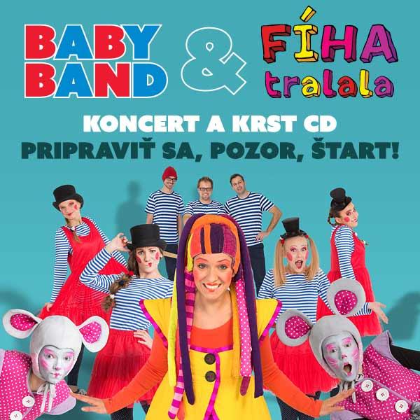 BABY BAND a FÍHA tralala - koncert a krst CD