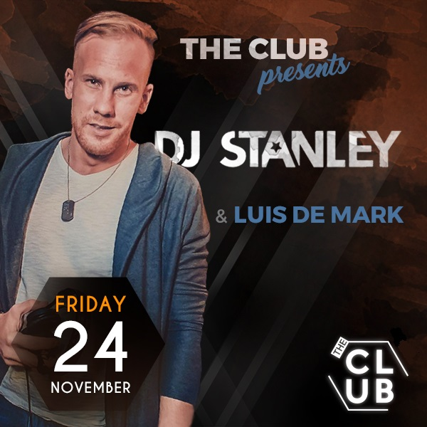 The Club presents Dj Stanley & Luis de Mark