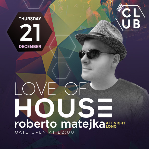 Love of House - Roberto Matejka