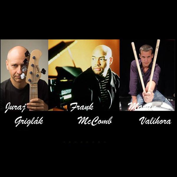 FRANK McCOMB feat. JURAJ GRIGLÁK A MARTIN VALIHORA