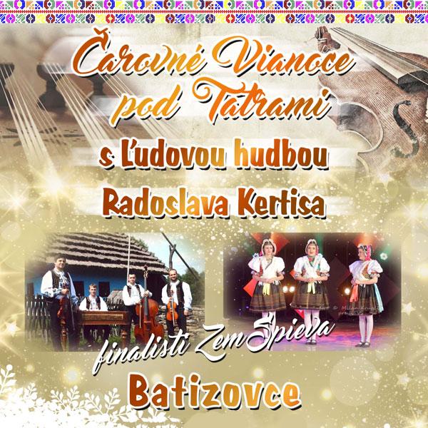 Čarovné Vianoce pod Tatrami s ľudovou hudbou ...