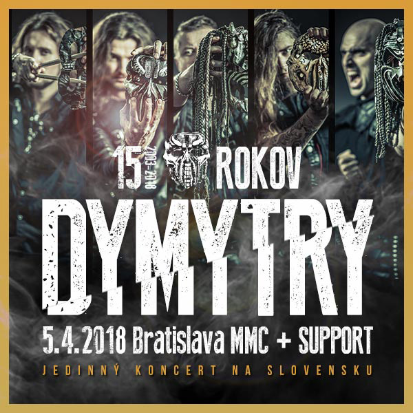 Dymytry Tour 2018 - 15 rokov pod maskou