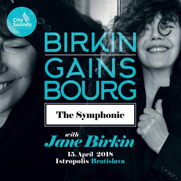 JANE BIRKIN / SERGE GAINSBOURG - THE SYMPHONIC