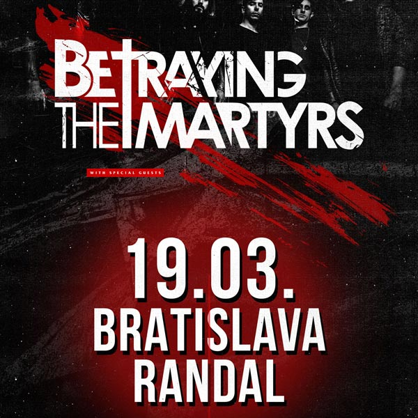BETRAYING THE MARTYRS (FRA) + special guest
