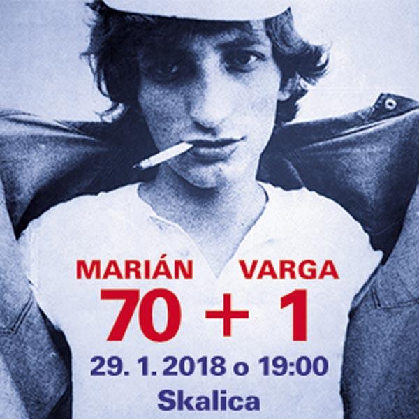 MARIÁN VARGA 70 + 1 - spomienkový koncert