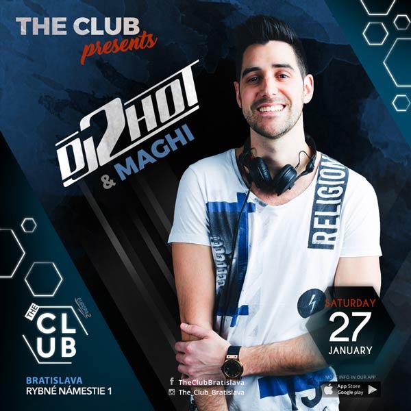 DJ2hot & MAGHI